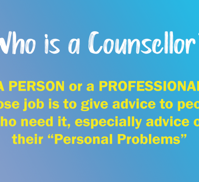 Who is a Counsellor?