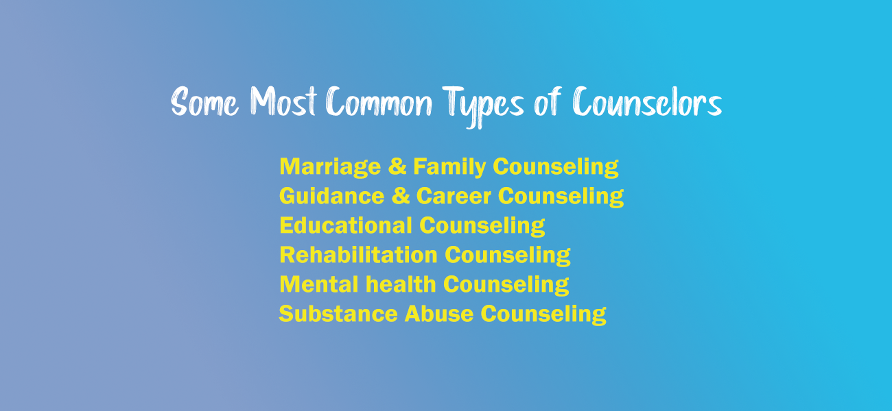 What are Some Most Common Types of Counselors